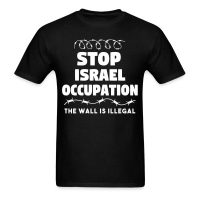 Stop Israel occupation - the war is illegal