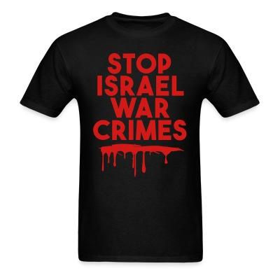 Stop Israel war crimes