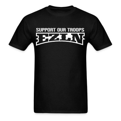 T-shirt Support our troops! EZLN