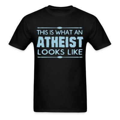 This is what an atheist looks like