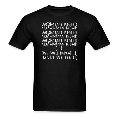Women\'s rights are human rights - we will repeat it until we see it