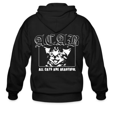 Sweat zippé ACAB - All Cats Are Beautiful
