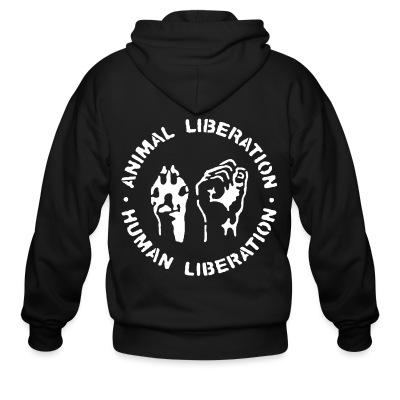 Sweat zippé Animal liberation - human liberation