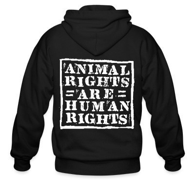 Sweat zippé Animal rights are human rights
