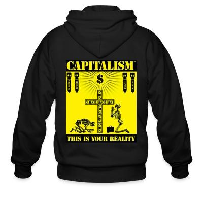Sweat zippé Capitalism - this is your reality
