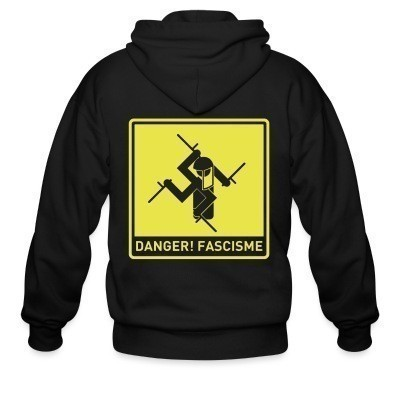 Sweat zippé Danger! fascisme