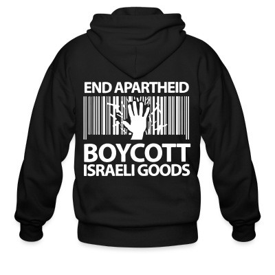 Sweat zippé End apartheid boycott Israeli goods