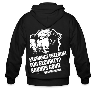 Sweat zippé Exchange freedom for security? Sounds good, baahhhhhhhh