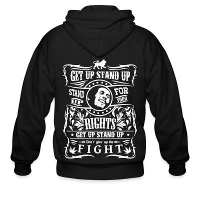 Sweat zippé Get up stand up - Stand up for your rights - Don't give up the fight