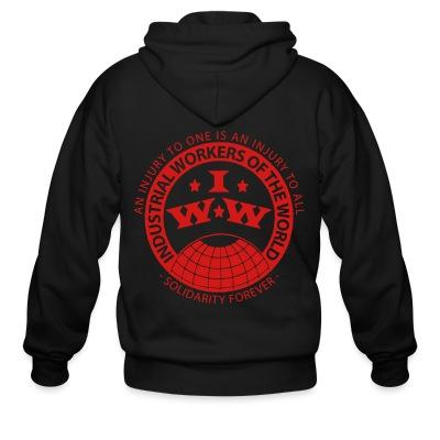 Sweat zippé IWW - Industrial Workers of the World - an injury to one is an injury to all - solidarity forever