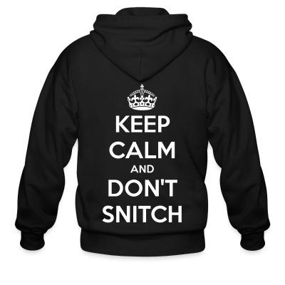 Sweat zippé Keep calm and don't snitch