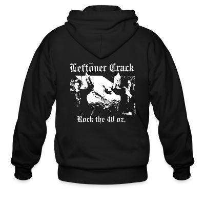Leftover Crack - Rock the 40 oz.