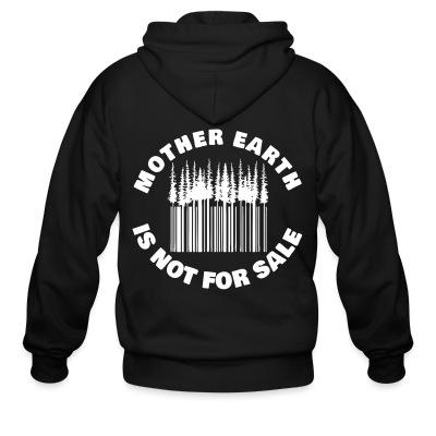 Sweat zippé Mother earth is not for sale
