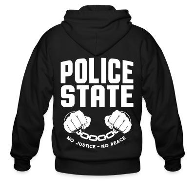 Police state / No justice no peace