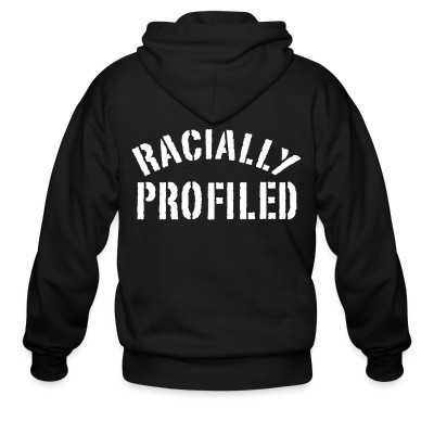 Racially profiled