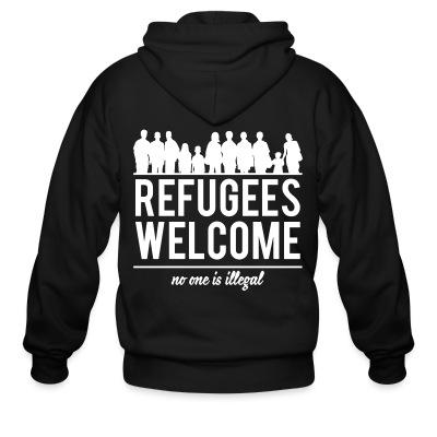 Sweat zippé Refugees welcome - no one is illegal