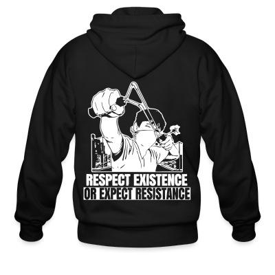 Sweat zippé Respect existence or expect resistance