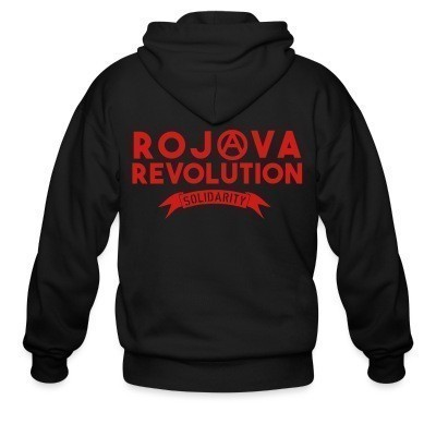 Sweat zippé Rojava revolution! Solidarity