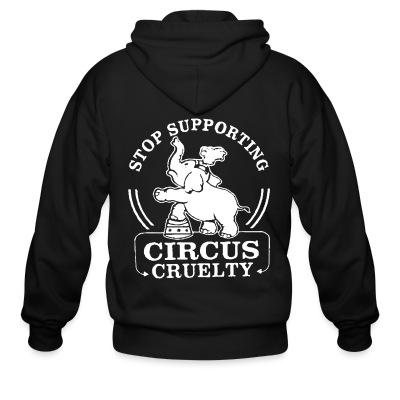 Sweat zippé Stop supporting circus cruelty