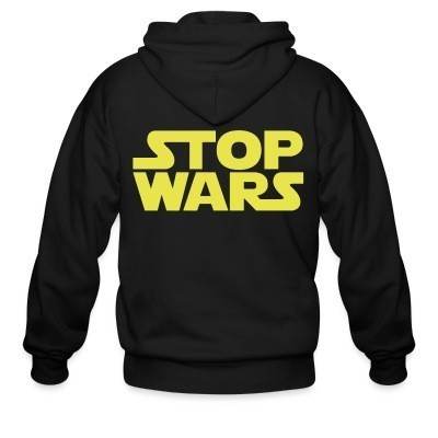 Sweat zippé Stop Wars
