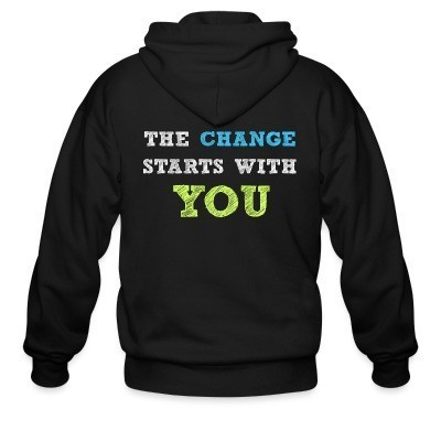 The change starts with you