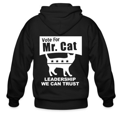 Vote for mr. cat - leadership we can trust