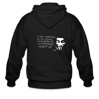 Sweat zippé We are anonymous. We are legion. We do not forgive. We do not forget. Expect us!