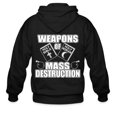 Sweat zippé Weapons of mass destruction - holy bible holy koran