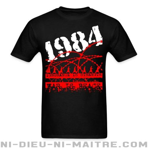 1984 ignorance is strength war is peace - T-shirt Militant