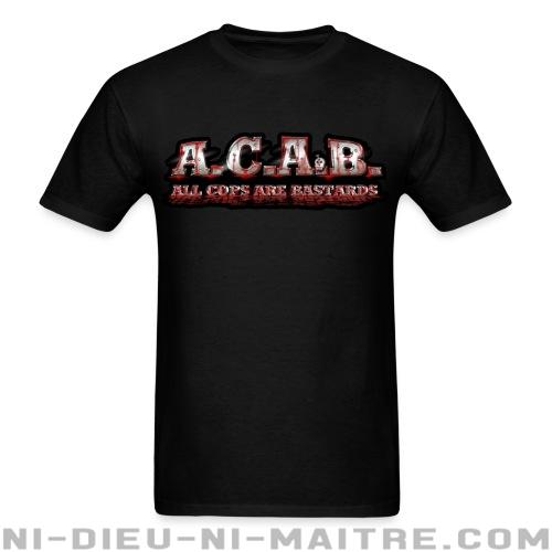 A.C.A.B. All Cops Are bastards - T-shirt ACAB anti-flic
