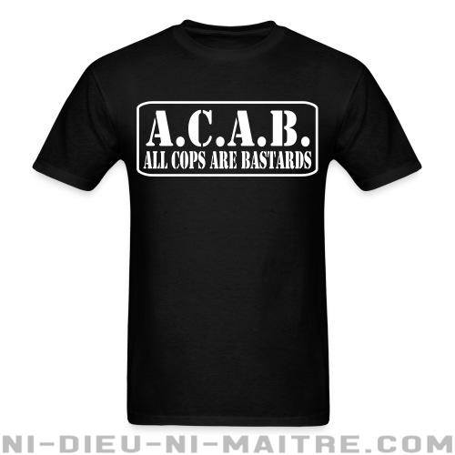 T-shirt ♂ A.C.A.B. All Cops Are Bastards - ACAB & Abus policiers