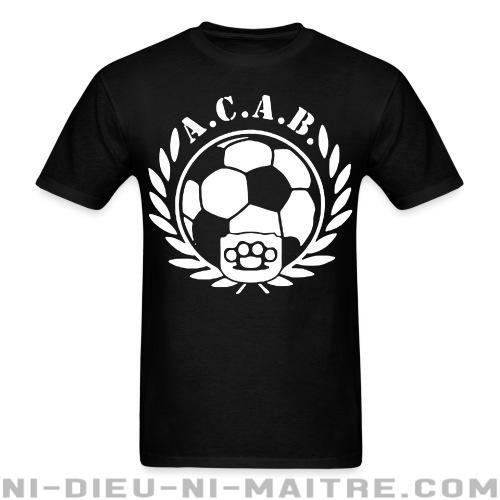 T-shirt standard unisexe A.C.A.B. Football - ACAB & abus policiers