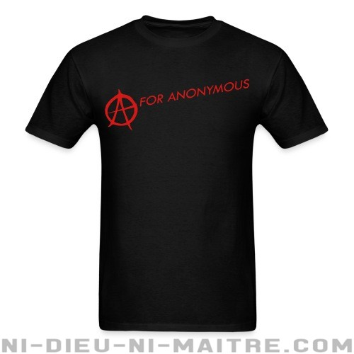 A for anonymous  - T-shirt Anonymous