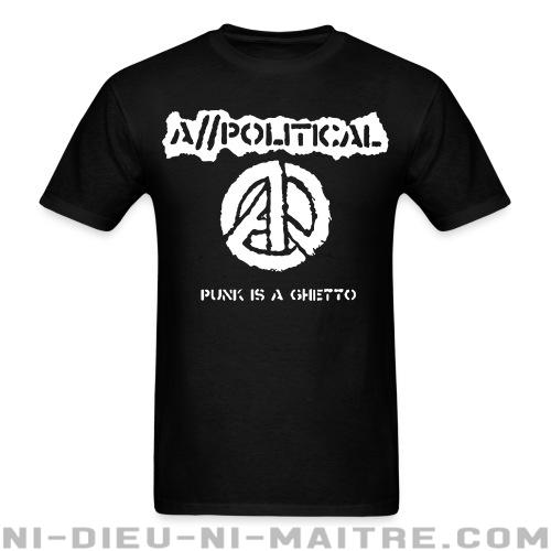 A//political - Punk is a ghetto - T-shirt Band Merch