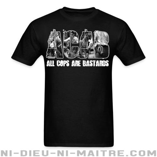 T-shirt standard (unisexe) ACAB All Cops Are Bastards - ACAB & Abus policiers