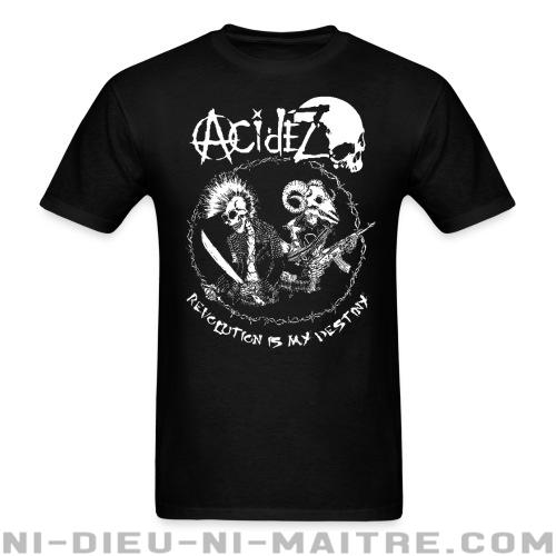 Acidez - Revolution is my destiny - T-shirt Band Merch