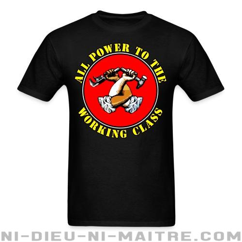 All power to the working class - T-shirt imprimé au dos Working Class