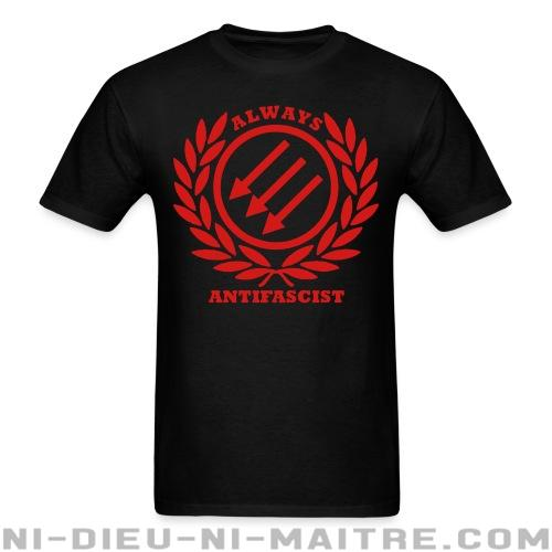 T-shirt ♂ Always antifascist - Antifa & Anti-racisme