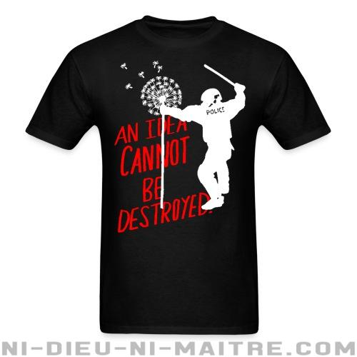 An idea cannot be destroyed - T-shirt ACAB anti-flic