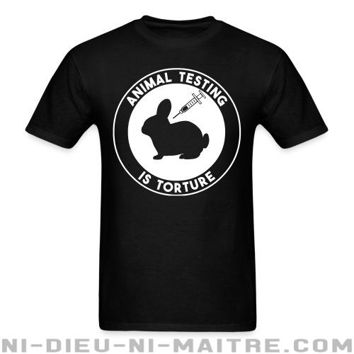 Animal testing is torture - T-shirt véganes et libération animale