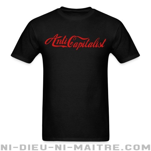 Anti capitalist - T-shirt Militant