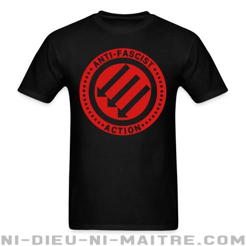Anti-fascist action - T-shirt Anti-Fasciste