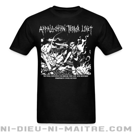 T-shirt standard unisexe Appalachian Terror Unit - We will continue to break the law and destroy property until we win -