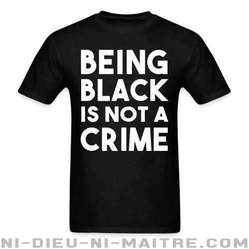 Being black is not a crime - T-shirt ACAB anti-flic