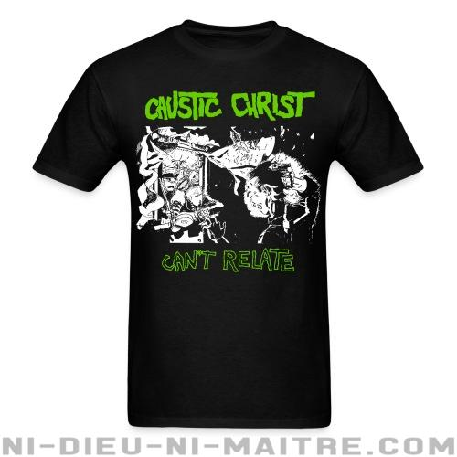 Caustic Christ - Can't relate - T-shirt Band Merch