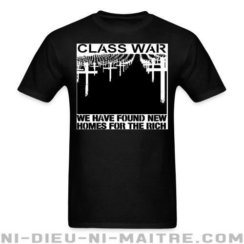 T-shirt standard unisexe Class war - we have found new homes for the rich - Working class