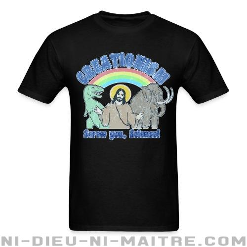 T-shirt standard (unisexe) Creationism: screw you, science! - Athéisme