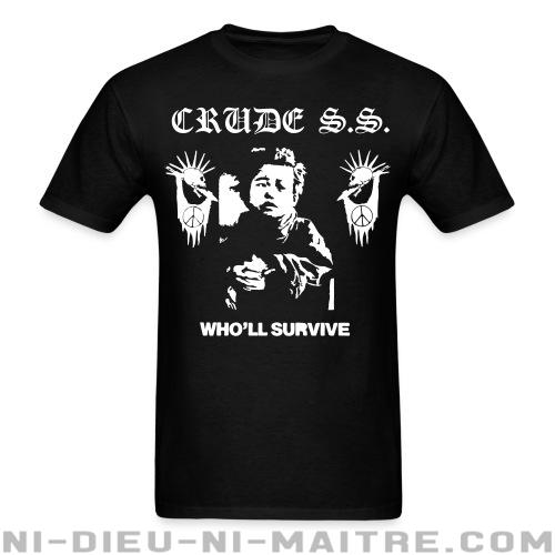 T-shirt standard unisexe Crude S.S. - Who\'ll survive -