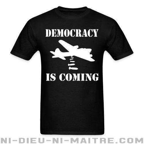 T-shirt standard unisexe Democracy is coming - Stop war