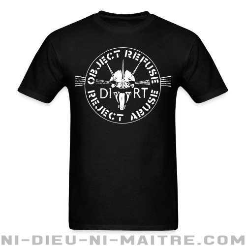 Dirt - Object Refuse Reject Abuse - T-shirt Band Merch